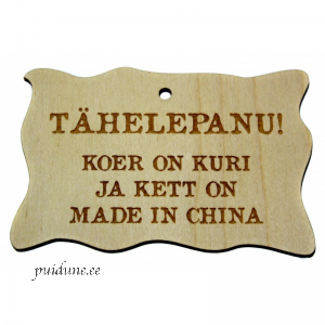 Puidust silt Kett on made in China.png